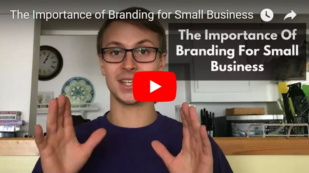 youtube importance of branding for small business
